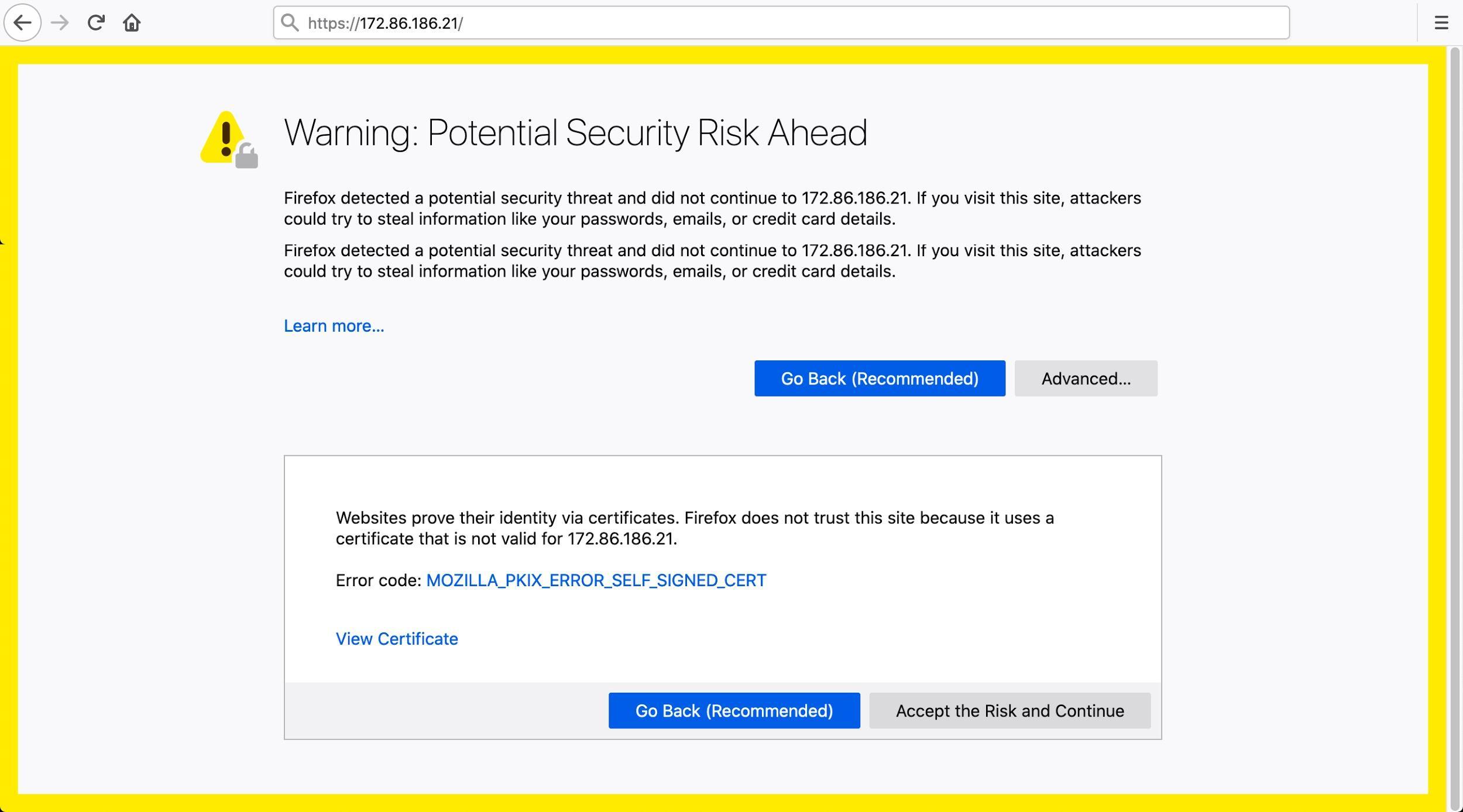 自己署名証明書を使うHTTPSトラフィックはFirefoxの警告のように最新ブラウザで表示するとエラーメッセージを生成することがよくあります。この警告には、「Warning: Potential Security Risk Ahead.(警告:潜在的なセキュリティリスクがあります)」と記載されています。