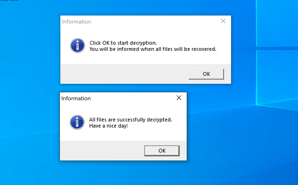 """Messages from the Defray777 decryptor. These messages include: """"Click OK to start decryption. You will be informed when all files will be recovered."""" And """"All files are successfully decrypted. Have a nice day!"""""""