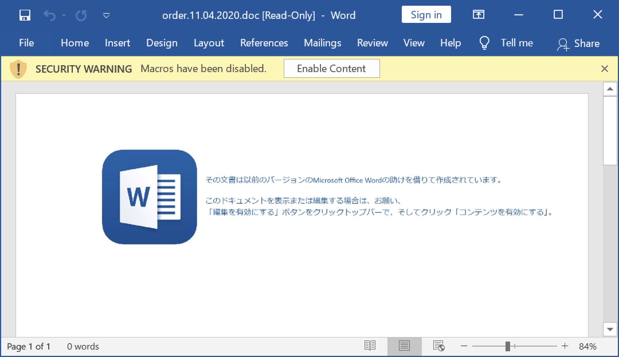 悪意のあるZIPアーカイブから取得したWord文書には、有効にすると脆弱なコンピュータに損害を与える可能性のあるマクロが含まれています。
