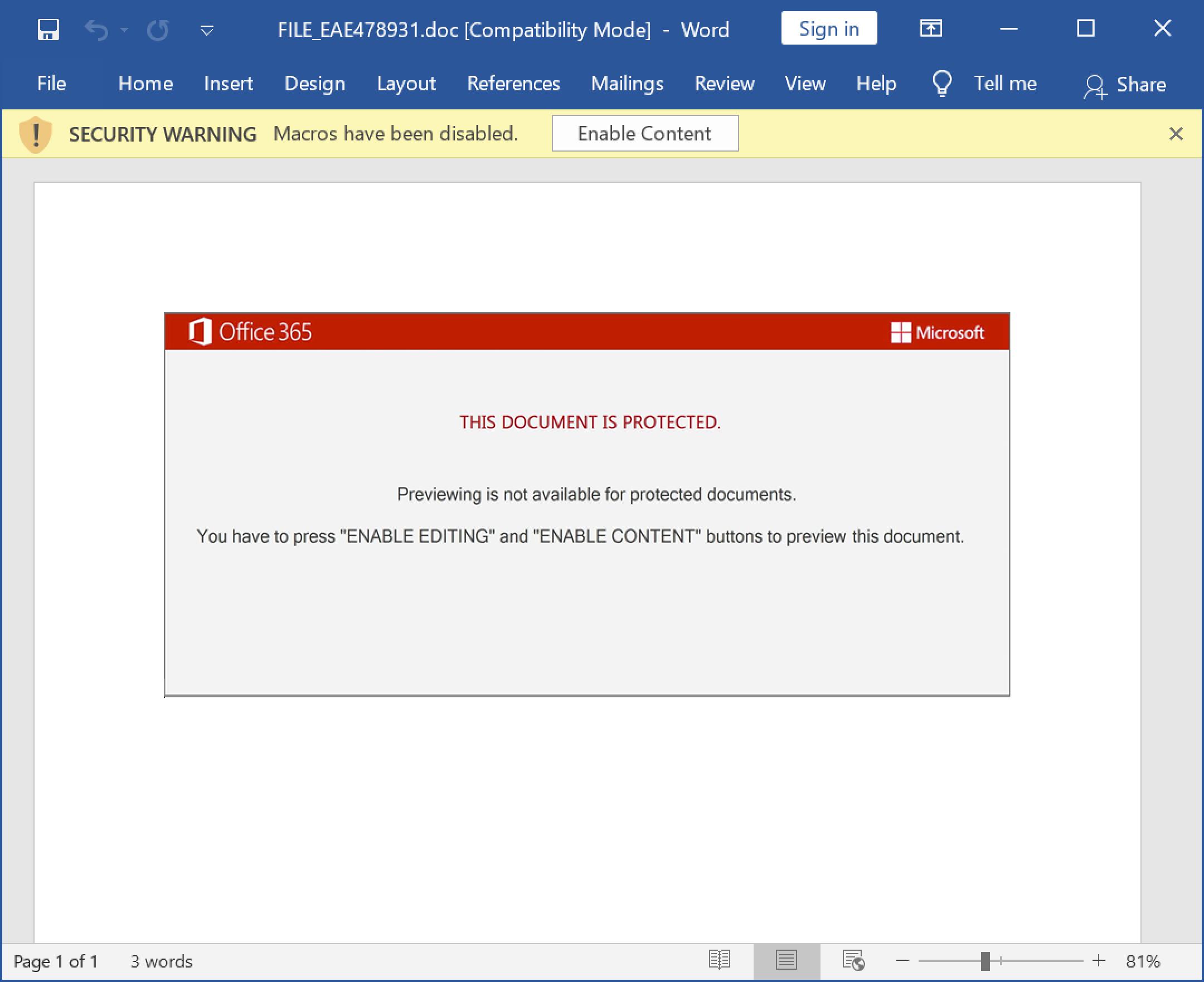 """ここに示したWord文書は、2021年1月にEmotet感染を引き起こすのに使用されたものです。スクリーンショットのメッセージに注意してください「This document is protected. (このドキュメントは保護されています。)Previewing is not available for protected documents. (保護されたドキュメントではプレビューを利用できません。)You have to press """"ENABLE EDITING"""" and """"ENABLE CONTENT"""" buttons to preview this document. (このドキュメントをプレビューするには、[ENABLE EDITING (編集を有効にする)]ボタンと[ENABLE CONTENT (コンテンツを有効にする)]ボタンを押す必要があります。)"""