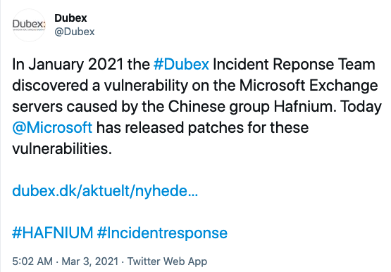 Twitter post from User Dubex (@Dubex): In January 2021 the #Dubex Incident Response Team discovered a vulnerability on the Microsoft Exchange servers caused by the Chinese group Hafnium. Today @Microsoft has released patches for these vulnerabilities. The post is followed by a link and two hashtags: #HAFNIUM, #incidentresponse