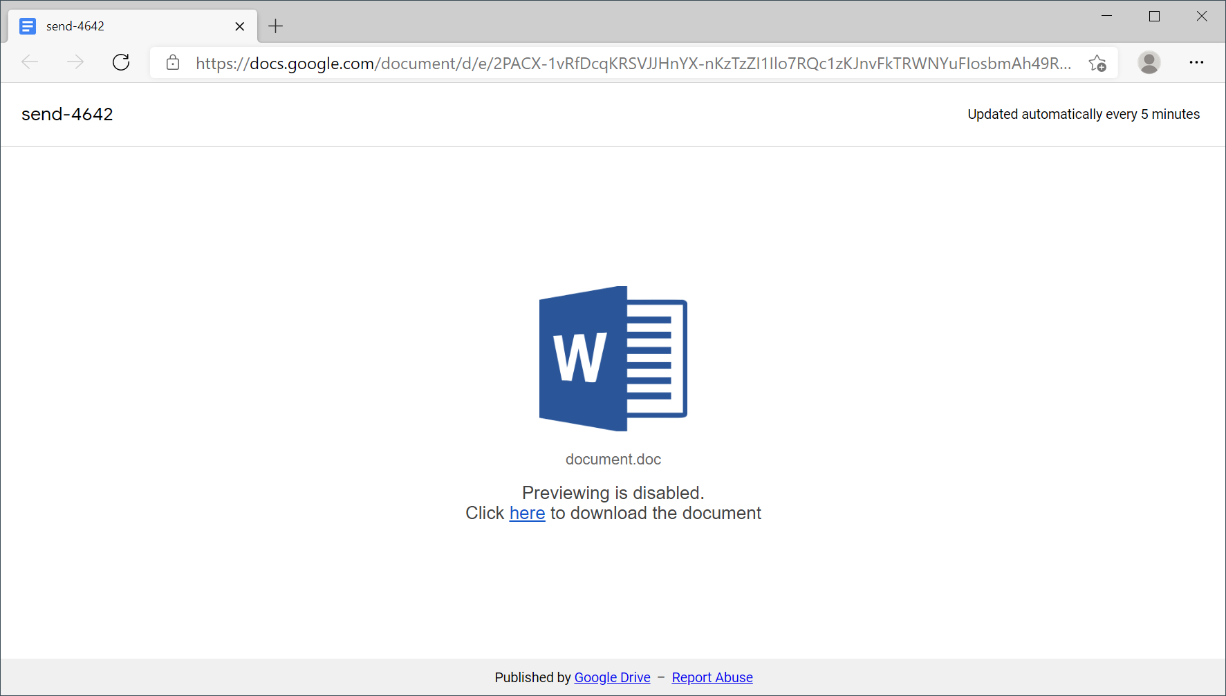 """The criminals behind Hancitor frequently abuse Google Drive URLs. In the screenshot shown, the Google Docs link leads to an image of a Word doc with the following text: """"Previewing is disabled. Click here to download the document."""""""