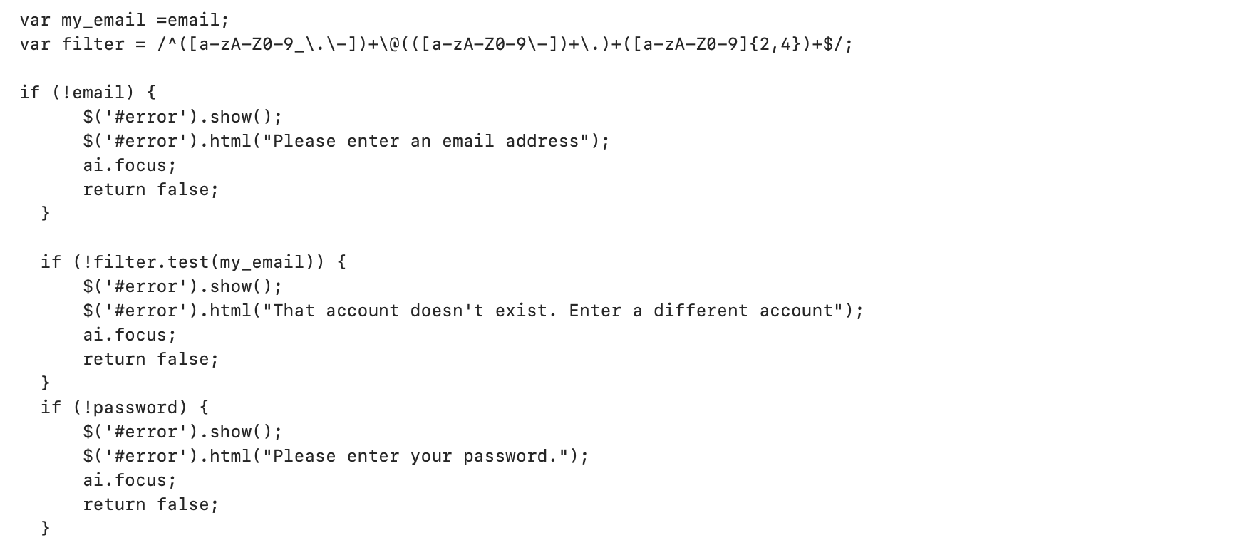 JavaScript such as that shown here can be used by attackers to validate credentials.