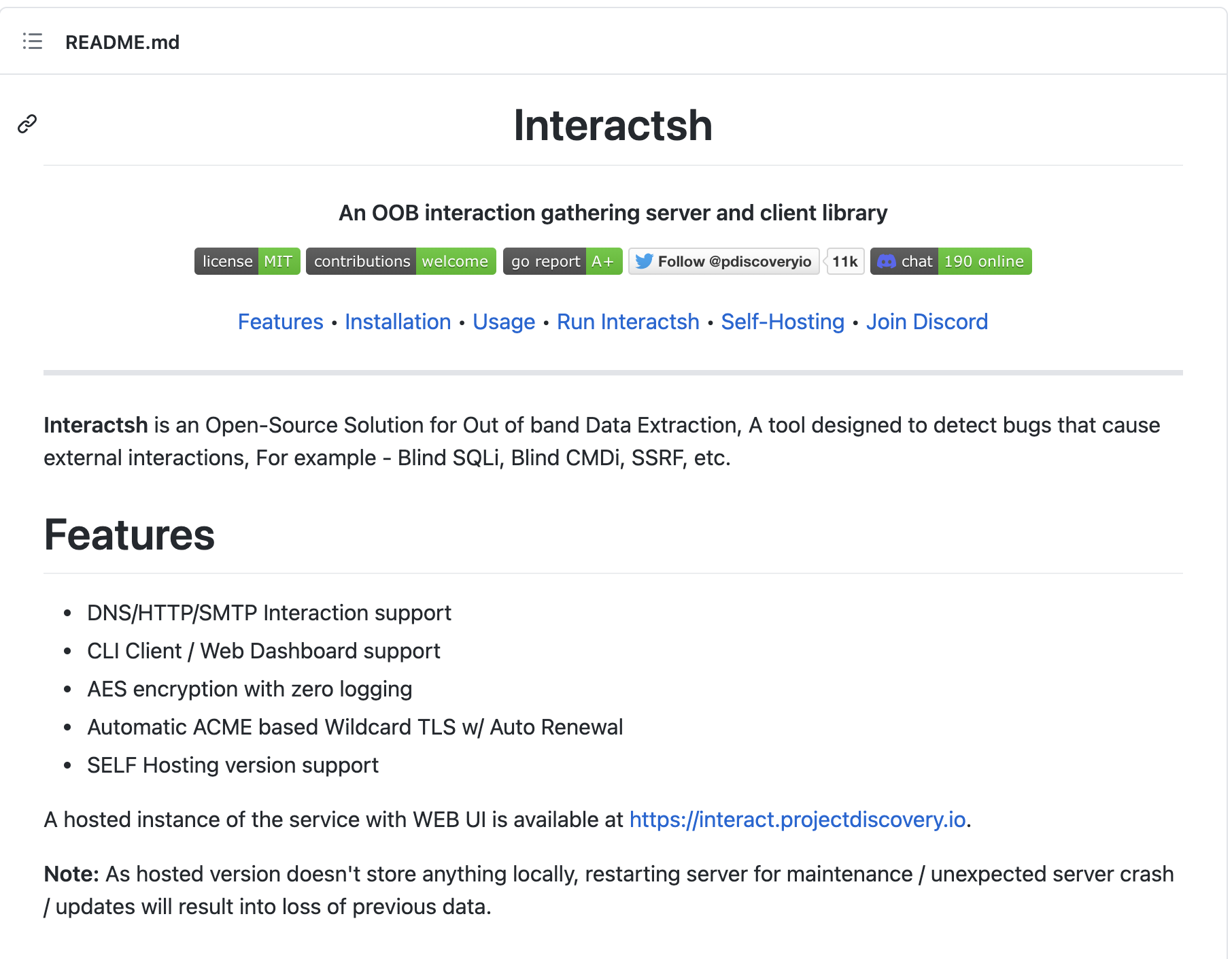 """Interactsh's GitHub page describes """"an Open-Source Solution for Out of band Data Extraction, A tool designed to detect bugs that cause external interactions, For example - Blind SQLi, Blind CMDi, SSRF, etc."""""""
